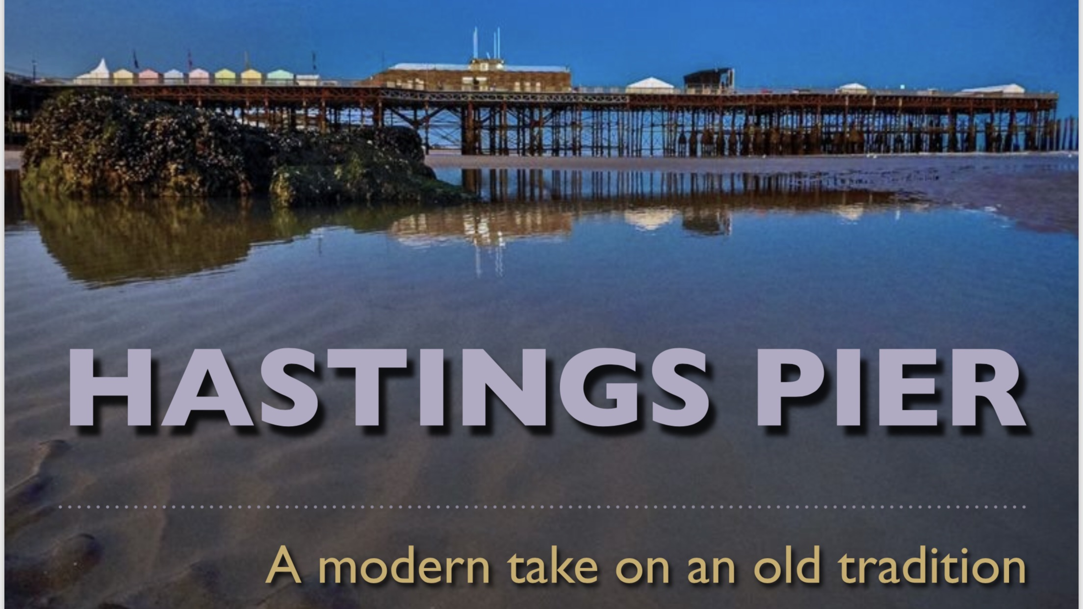 There is a plan for Hastings Pier… and here it is